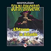 Albtraum in Atlantis (John Sinclair 75) | Jason Dark