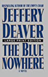 The Blue Nowhere, Jeffery Deaver, 0743230485