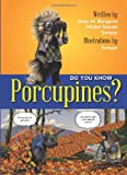 Do You Know Porcupines?, BERGERON, ALAIN, 1554553210