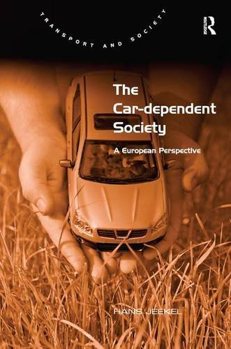 The Car Dependent Society A European Perspective