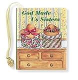 God Made Us Sisters, Conover Swofford, 0880881240