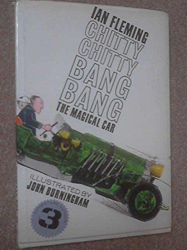 CHITTY-CHITTY-BANG-BANG: THE MAGICAL CAR: ADVENTURE NUMBER THREE.