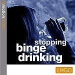 Emotion Downloads: Stopping Binge Drinking | Andrew Richardson
