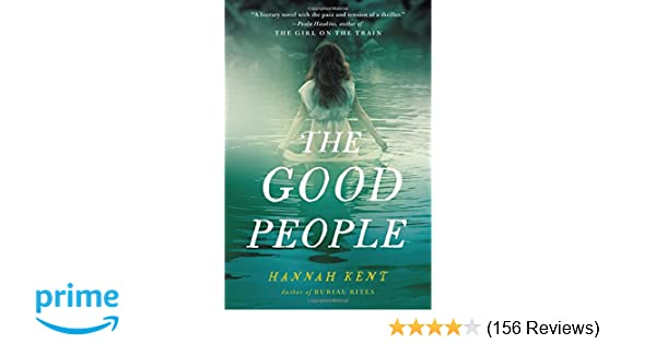 The Good People Hannah Kent 9780316243957 Amazon Books