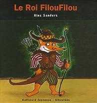 Le Roi FilouFilou par Alex Sanders