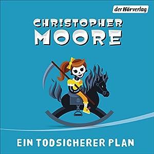Ein todsicherer Plan Hörbuch