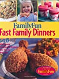 Family Fun Fast Family Dinners, Kiki Thorpe and Deanna F. Cook, 078685426X