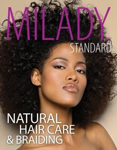 Milady Standard Natural Hair Care & Braiding
