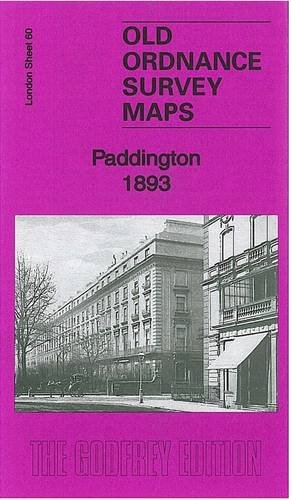 Read Online Paddington 1893: London Sheet 60.2 (Old Ordnance Survey Maps of London) pdf