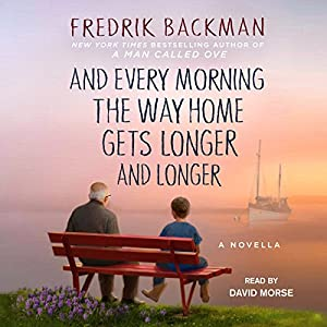 And Every Morning the Way Home Gets Longer and Longer Audiobook