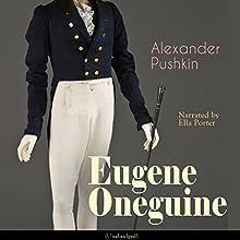 Eugene Oneguine Audiobook by Alexander Pushkin Narrated by Ella Porter