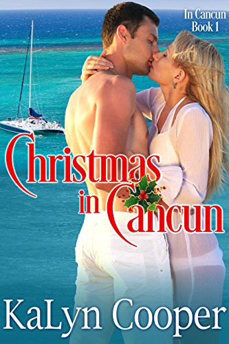 Christmas in Cancun: Cancun Series #1 cover
