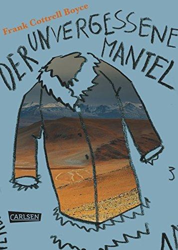 Der unvergessene Mantel Gebundenes Buch – 19. März 2012 Frank Cottrell Boyce Salah Naoura Carlsen 355155594X