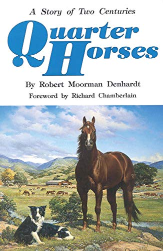 Quarter Horses: A Story of Two Centuries for sale  Delivered anywhere in USA