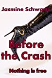 Before The Crash: A Melissa Morris Short Story (Melissa Morris Detective Series)
