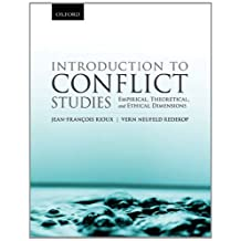 Introduction to Conflict Studies: Empirical, Theoretical, and Ethical Dimensions