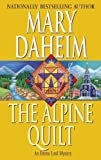 Front cover for the book The Alpine Quilt by Mary Daheim