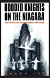 Hooded Knights on the Niagara: The Ku Klux Klan in Buffalo, New York