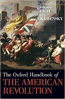 The Oxford Handbook of the American Revolution (Oxford Handbooks in History)