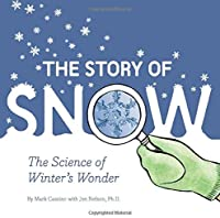 The Story Of Snow: The Science Of Winter's