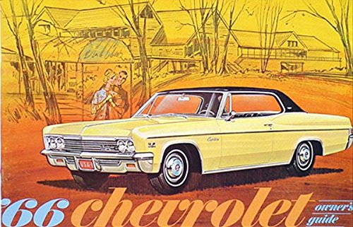 1966 CHEVROLET OWNERS INSTRUCTION & OPERATING MANUAL - USERS GUIDE Impala, Super Sport, Caprice, Biscayne, Bel Air, and station wagons 66