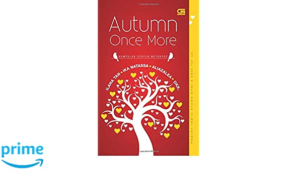 Gratis Novel Ilana Tan Autumn Once More Pdf