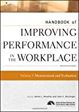 img - for Handbook of Improving Performance in the Workplace, Measurement and Evaluation (Volume 3) book / textbook / text book