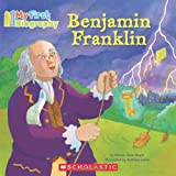 My First Biography: Benjamin Franklin