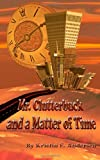 Mr. Clutterbuck and a Matter of Time, Kristin Andersen, 1484998650
