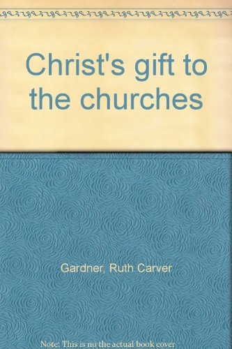 Christ's gift to the churches