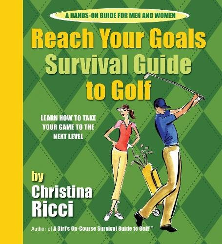 Reach Your Goals Survival Guide to Golf ()