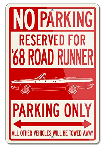 Legend Lines Plymouth Road Runner 1968 Convertible Reserved Parking Only Aluminum Sign (Large)