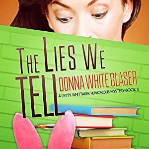 The Lies We Tell Audiobook