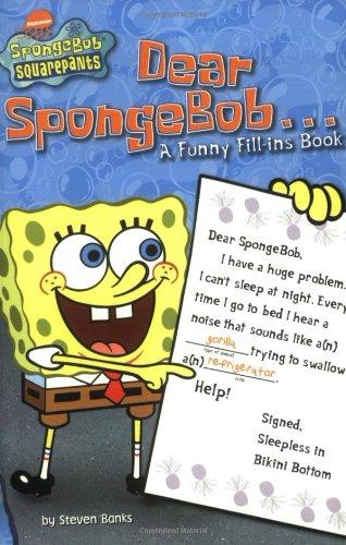 (Dear SpongeBob . . .: A Funny Fill-ins Book (SpongeBob)