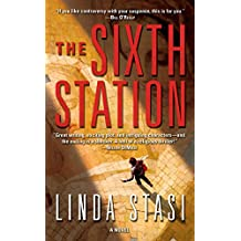 The Sixth Station: A Novel (Alessandra Russo Novels Book 1)