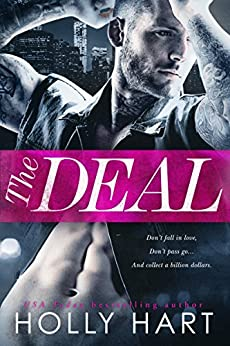 The Deal by [Hart, Holly]