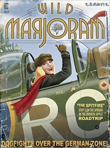 Wild Marjoram: The Spitfire (Stop 3 on the Uproar in The Broken Apple Road Trip)