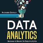 Data Analytics: Become a Master in Data Analytics | Richard Dorsey