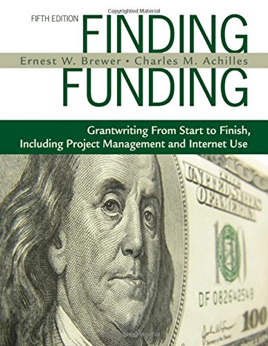 Finding Funding: Grantwriting From Start to Finish, Including Project Management and Internet Use - Federal Bronze Finish
