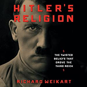 Hitler's Religion Audiobook