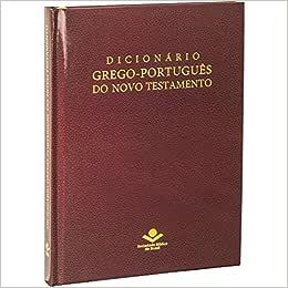 Dicionário Grego-português do Novo Testamento Dicionário