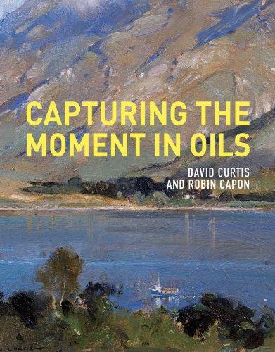 Capturing the Moment in Oils - 51ibenvtZ4L - Capturing the Moment in Oils