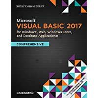 Microsoft Visual Basic 2017 for Windows, Web, and Database Applications: Comprehensive (Shelly Cashman)