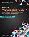 img - for Microsoft Visual Basic 2017 for Windows, Web, and Database Applications: Comprehensive (Shelly Cashman) book / textbook / text book