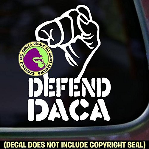 DEFEND DACA FIST Dreamers Resist Vinyl Decal Sticker A