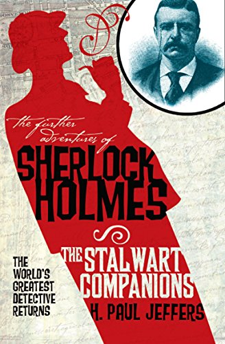 The Further Adventures Of Sherlock Holmes The Stalwart Companions