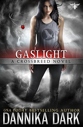 Gaslight (Crossbreed Series Book 4)