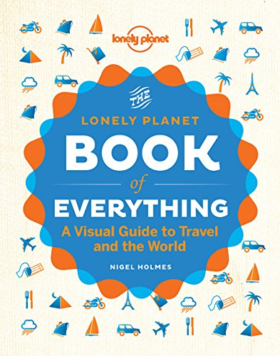 The Book of Everything: A Visual Guide to Travel and the World (Lonely Planet) cover