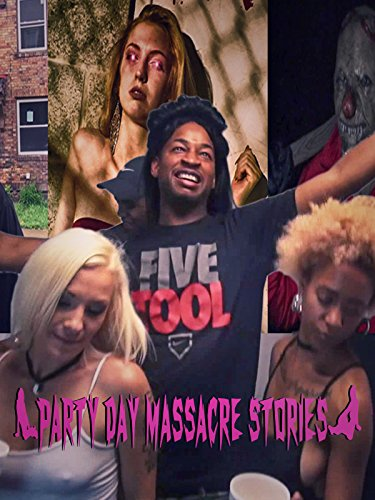 Party Day Massacre Stories -