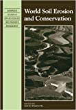 img - for World Soil Erosion and Conservation (Cambridge Studies in Applied Ecology and Resource Management) book / textbook / text book